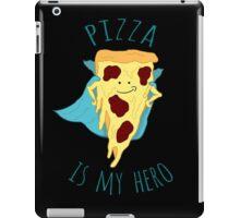 pizza is my hero iPad Case/Skin