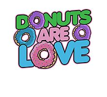 Donuts are love Photographic Print