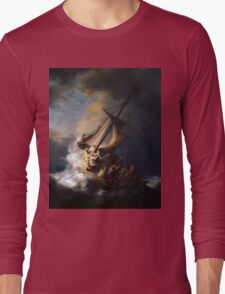Rembrandt's The Storm on the Sea of Galilee Long Sleeve T-Shirt