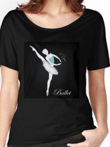pretty ballet dancer on black Women's Relaxed Fit T-Shirt