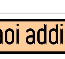 yaoi addict Sticker