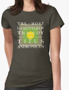 Titus Andronicus - The Most Lamentable Tragedy Womens Fitted T-Shirt