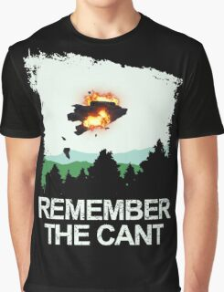 Remember the cant Graphic T-Shirt