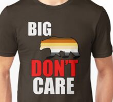 big bear don't care Unisex T-Shirt