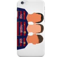Messi - Suárez - Neymar Jr. iPhone Case/Skin