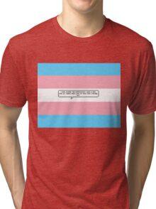 I Was Under the Impression I was a Girl... Tri-blend T-Shirt