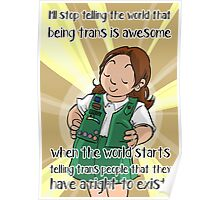 Being trans is awesome Poster
