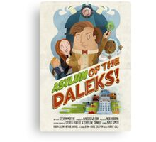 Doctor Who - Asylum of The Daleks! Canvas Print