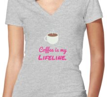 Coffee is my Lifeline. Women's Fitted V-Neck T-Shirt