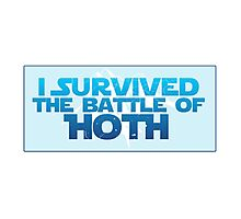 I Survived The Battle of Hoth Photographic Print