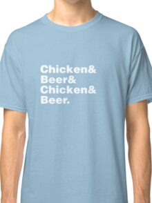 Chicken and Beer Classic T-Shirt