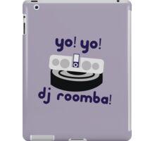YO! YO! DJ ROOMBA iPad Case/Skin
