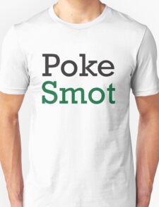 Poke Smot  T-Shirt