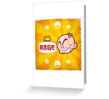 0008 - Rage! Greeting Card