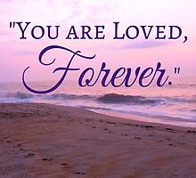 Forever Loved Bible Verse Romans 8:38 by m4rg1