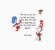 Dr Seuss quote Unisex T-Shirt