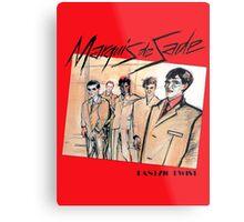 Marquis de Sade - Danzig Twist Metal Print