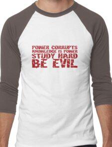 Study Hard Be Evil Men's Baseball ¾ T-Shirt