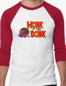 honk if you donk Men's Baseball ¾ T-Shirt