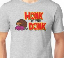 honk if you donk Unisex T-Shirt