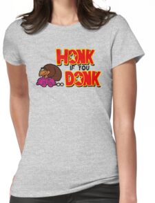 honk if you donk Womens Fitted T-Shirt