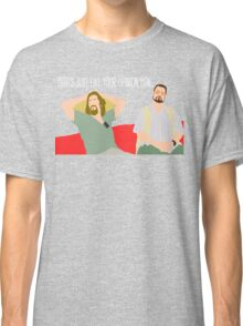 The Big Lebowski - Just Your Opinion Man Classic T-Shirt