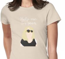 Bridesmaids - Help Me I'm Poor Womens Fitted T-Shirt