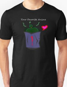 Your favorite anime <3 T-Shirt