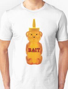 honey bear bait T-Shirt