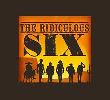 The ridiculous 6 Unisex T-Shirt