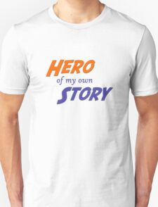 Hero of My Own Story T-Shirt