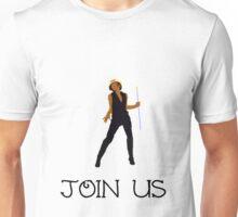 join us Unisex T-Shirt