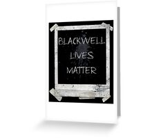 Blackwell Lives Matter Greeting Card