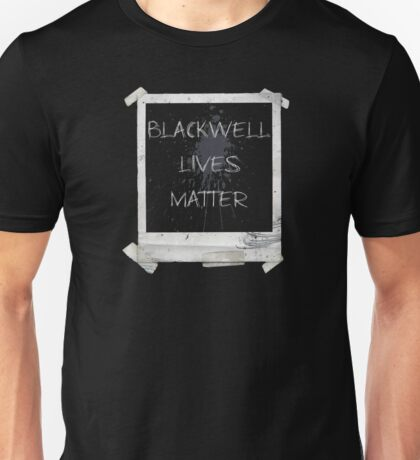Blackwell Lives Matter Unisex T-Shirt