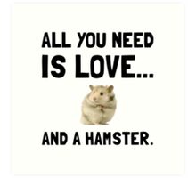 Love And A Hamster Art Print