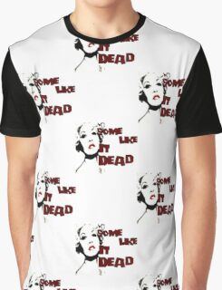 Some Like It Dead Graphic T-Shirt