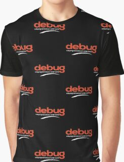 Programmer: debug your code - 2 Graphic T-Shirt