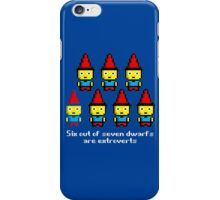 Six out of seven dwarfs are extroverts iPhone Case/Skin