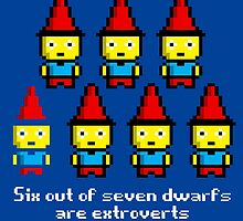 Six out of seven dwarfs are extroverts by monsterplanet