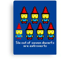 Six out of seven dwarfs are extroverts Canvas Print