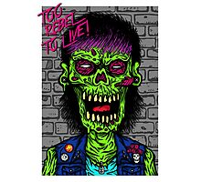 TOO REBEL TO DIE! Photographic Print