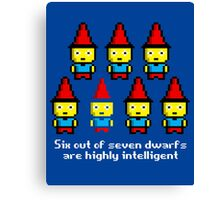 Six out of seven dwarfs are highly intelligent Canvas Print