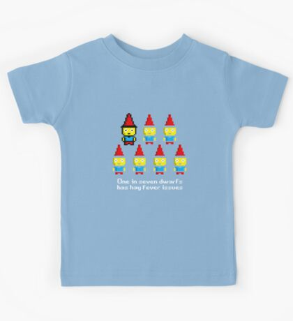 One in 7 dwarfs has hay fever issues Kids Tee