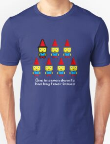 One in 7 dwarfs has hay fever issues Unisex T-Shirt