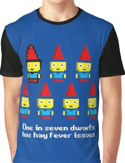 One in 7 dwarfs has hay fever issues Graphic T-Shirt