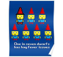 One in 7 dwarfs has hay fever issues Poster