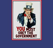 Uncle Sam You Must Obey T-Shirt