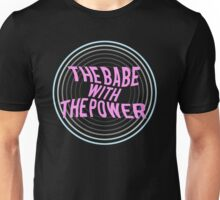 What babe? Unisex T-Shirt