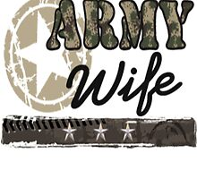 Army Star Wife T-Shirt by HotTShirts