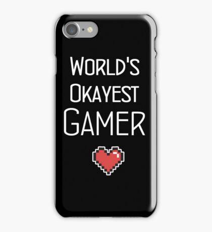 World's Okayest Gamer  iPhone Case/Skin